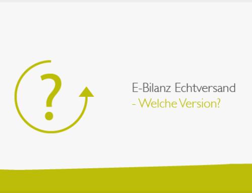 E-Bilanz Echtversand – Welche Version?