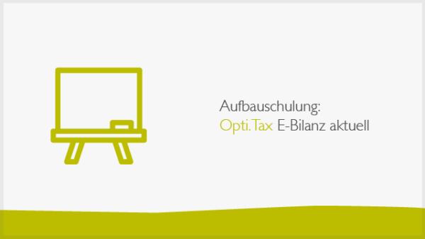 Aufbauschulung Opti.Tax-E-Bilanz-Banner
