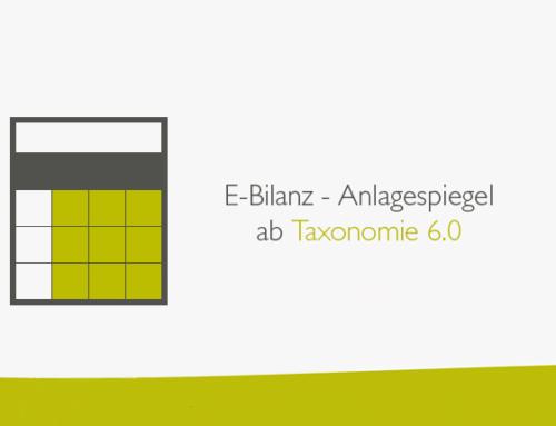 E-Bilanz – Anlagespiegel ab Taxonomie 6.0