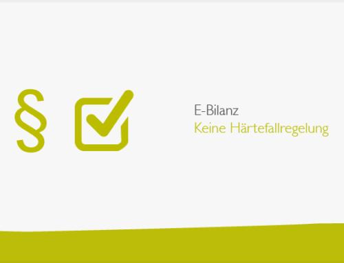 E-Bilanz: Keine Härtefallregelung