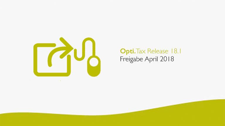 Opti.Tax Release 18.1 verfügbar