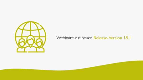 Webinare zur neuen Release-Version 18.1