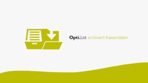 Opti-List archiviert Daten