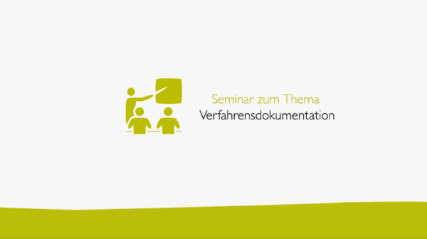 Seminar zum Thema Verfahrensdokumentation
