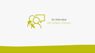 Im Interview mit Gideon Odoom