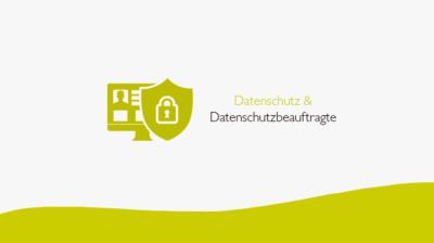 Datenschutz und Datenschutzbeauftragte