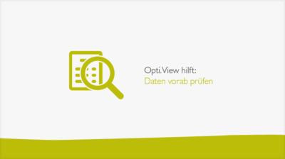 vorabpruefung-daten-opti-view